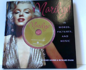 Marilyn - In words, pictures and music: Englische Originalausgabe. Mit 20 Songs auf integrierter CD - Havers, Richard and Richard Evans