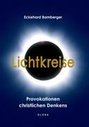 Bamberger, Eckehard: Lichtkreise