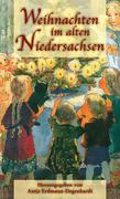 Weihnachten im alten Niedersachsen