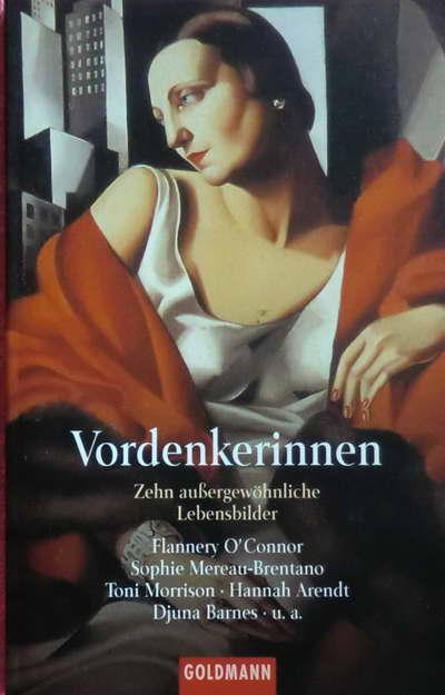 Vordenkerinnen - Zehn außergewöhnliche Lebensbilder - Bollmann, Stefan / Naumann, Christiane