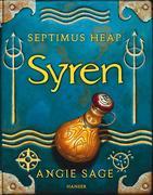 Angie Sage: Septimus Heap 05. Syren