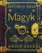 Angie Sage: Septimus Heap 01. Magyk