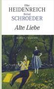 Elke Heidenreich;Bernd Schroeder: Alte Liebe