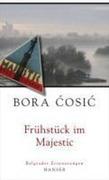 Bora, Cosic: Frühstück im Majestic
