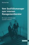 Manfred Noé: Vom Qualitätsmanager zum internen Managementberater