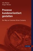 Holger Meister;Ulla Meister: Prozesse kundenorientiert gestalten