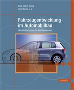Arne Kruse u.a;Lars-Oliver Gusig: Fahrzeugentwicklung im Automobilbau