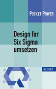 Achim Schmidt;Thomas Konert: Design for Six Sigma umsetzen