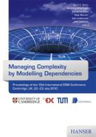 Managing Complexity by Modelling Dependencies: Proceedings of the 12th International DSM Conference Cambridge, UK, 22 and 23 July 2010
