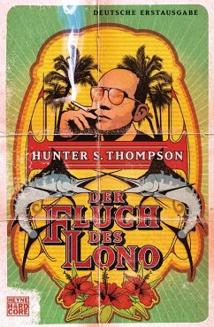 Der Fluch des Lono - Thompson, Hunter S.