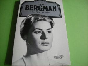 Ingrid Bergman. - Brown, Curtis F.