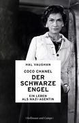 Hal Vaughan: Coco Chanel - Der schwarze Engel