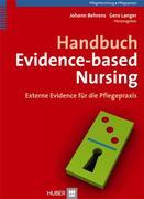 Handbuch Evidence-based Nursing - Externe Evidence für die Pflegepraxis