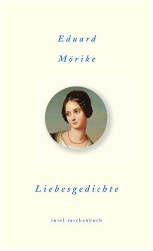 Liebesgedichte - Ausgew. v. Wilfrid Lutz - Mörike, Eduard
