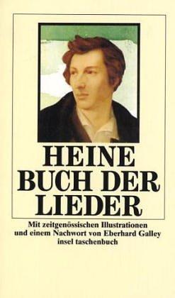 Buch der Lieder - Nachw. v. Eberhard Galley - Heine, Heinrich