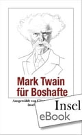 Mark Twain für Boshafte - Günter Stolzenberger, Mark Twain