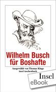 WILHELM BUSCH: Wilhelm Busch für Boshafte