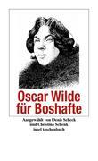 Oscar, Wilde: Oscar Wilde für Boshafte