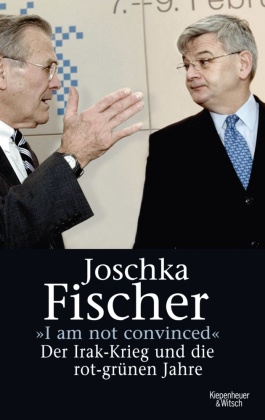 I am not convinced - Joschka Fischer