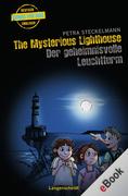 Petra Steckelmann: The Mysterious Lighthouse - Der geheimnisvolle Leuchtturm