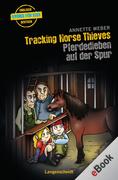 Annette, Weber: Tracking Horse Thieves - Pferdedieben auf der Spur