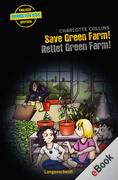 Charlotte Collins: Save Green Farm - Rettet Green Farm!