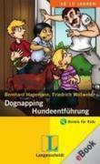 Friedrich Wollweber;Bernhard Hagemann: Dognapping - Hundeentführung