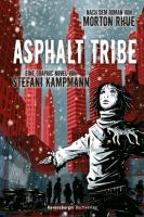 Asphalt Tribe: Eine Graphic Novel