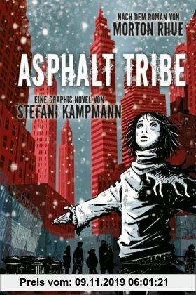 Gebr. - Asphalt Tribe: Eine Graphic Novel
