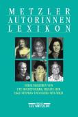 Metzler-Autorinnen-Lexikon. Stuttgart, Weimar: Metzler, 1998. 617 Seiten mit Abbildungen und Register. Leinen mit Schutzumschlag. Grossoktav. - Hechtfischer, Ute u.a. [Hrsg.]