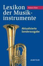 Lexikon der Musikinstrumente - Martin Elste, Anthony Baines