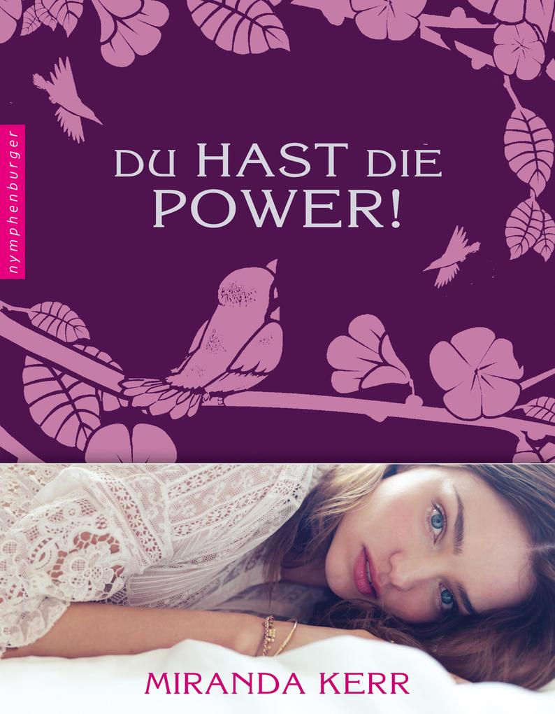 Du hast die Power! als eBook Download von Miranda Kerr - Miranda Kerr