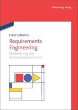 Requirements Engineering: Modellierung von Anwendungssytemen