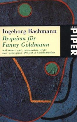 Requiem für Fanny Goldmann - Bachmann, Ingeborg