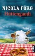 Nicola Förg: Hüttengaudi