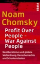 Profit Over People – War Against Peopl - Noam Chomsky