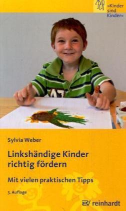 Linkshändige Kinder richtig fördern - Ernst Reinhardt Verlag