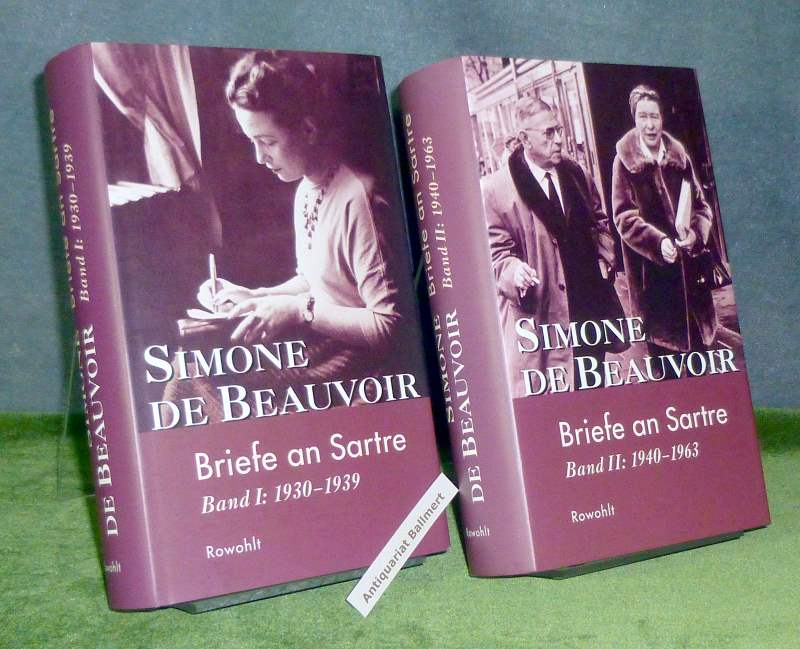 Briefe an Sartre. Band 1: 1930 - 1939. Band II: 1940 - 1963. 2 Bücher. - Beauvoir, Simone de / Sylvie Le Bon de Beauvoir (Hrsg.)