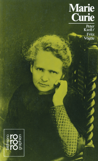 Marie Curie - Fritz Vögtle; Peter Ksoll