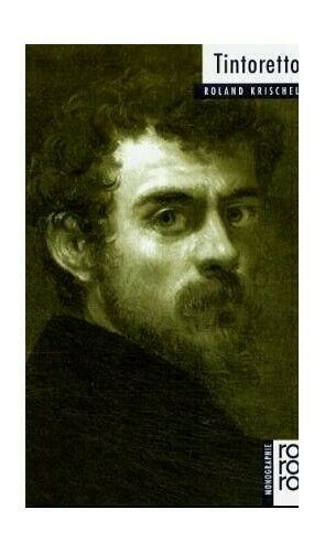 Tintoretto. by Krischel, Roland 3499505126 FREE Shipping