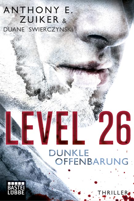 Level 26: Dunkle Offenbarung - Anthony E. Zuiker