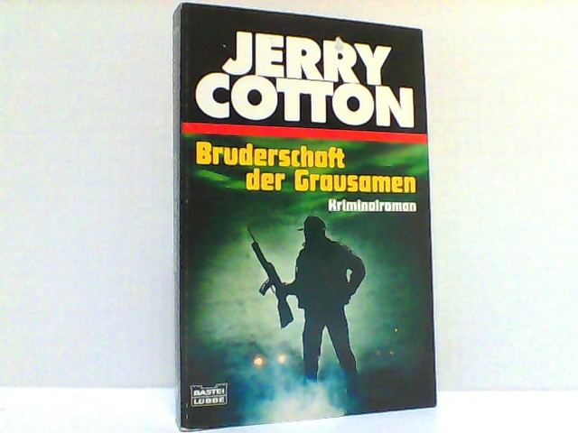 Bruderschaft der Grausamen - Cotton, Jerry