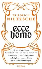 Ecce homo - Wie man wird, was man ist - C.H.BECK