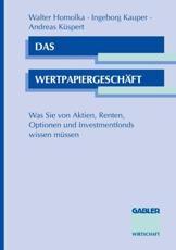 Das Wertpapiergeschäft - Walter Homolka (co-author), Ingeborg u.a. Kauper (author)