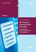 Riethmüller, Christian: ERP-Projekte - zwischen Risiko und Erfolg