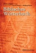 Biblisches Wörterbuch - Hartmut Bärend, Ulrich Laepple, Wolfgang Neuser
