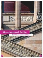Museum Island Berlin and Its Treasures - Hans Georg Hiller von Gaertringen