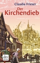 Der Kirchendieb - Claudia Frieser