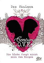 Century Love - Die Liebe fragt nicht nach dem Morgen
