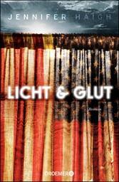 Licht und Glut - Roman - Jennifer Haigh